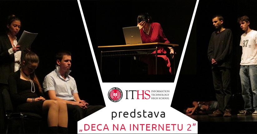 Učenici ITHA-a gledali predstavu Deca na internetu